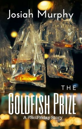 The Goldfish Prize by Josiah-Murphy