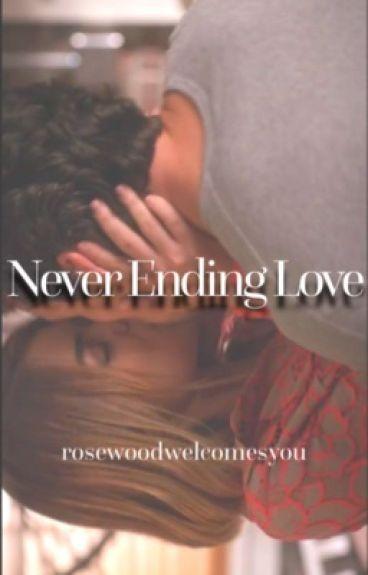 Never Ending Love (Ezria)