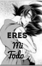 ~Eres Mi Todo~ [Yaoi] Vegeta y Goku by LokitaPorElYaoi