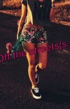 Off the streets{s.w} by hayhay_taco