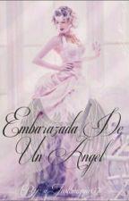 Embarazada De Un Angel - Jortini by JustImagine07