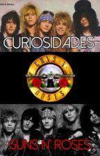 Curiosidades Guns N' Roses  by MariMedica