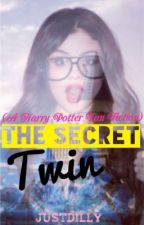 The Secret Twin (A Harry Potter Fan Fiction) by JustDilly