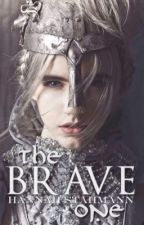 The Brave One by azhannah01