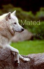 Mated by friendlyandfair