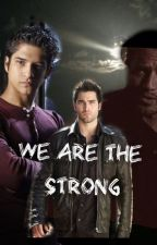We are the strong by AlphaDominance