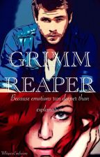 Grimm Reaper [COMPLETED] by WhispersConfusions