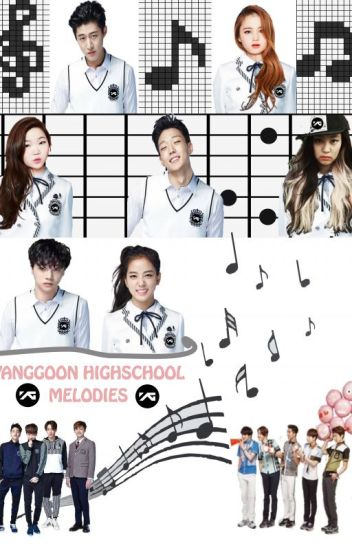 YANGGOON HIGHSCHOOL MELODIES