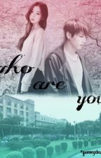 Who are You ? (Jungkook BTS Fanfic) by rabbit12caca