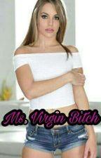 Ms. Virgin Bitch by Roshiakil_BL2Z
