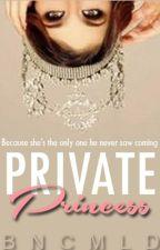 Private Princess by bncmld