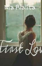 First Love by NiaLita