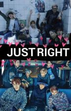 Just Right (got7 & bts fanfic) by shafkpoperz
