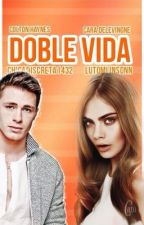 Doble vida by Chicadiscreta1432