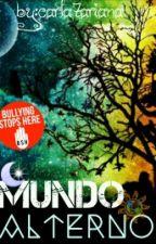 Mundo Alterno (Saga Dimensiones #1) [EN EDICIÓN] by carla7ariana