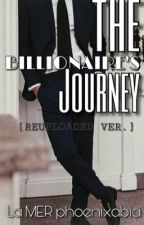 The Billionaire's Journey by lamerphoenixabia
