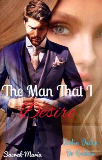 The Man that I Desire