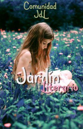 Jardín Literario (Club de Lectura) [FINALIZADO] by comunidadjdl