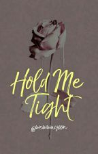 Hold Me Tight ➼myg [HIATUS] by candyoongi-