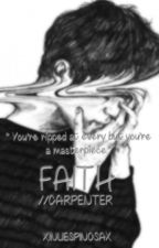 Faith//carpenter by xinlifespinosax