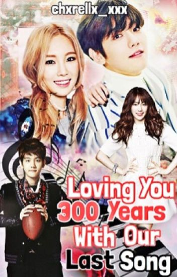 Loving you for 300 years with our last song