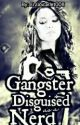 Gangster Disguised as a Nerd by FaeRukawa11