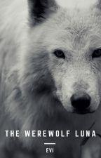 The Werewolf Luna by Eviken