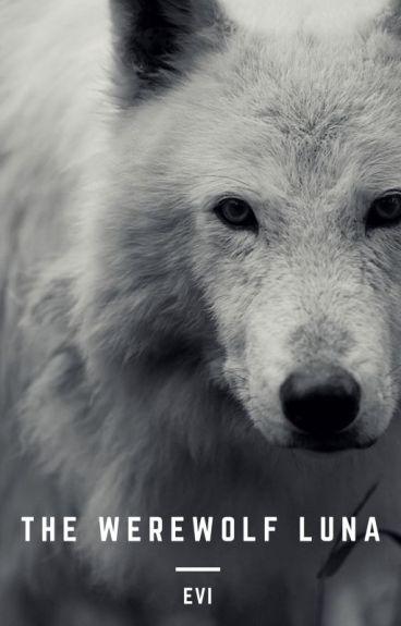 The Werewolf Luna