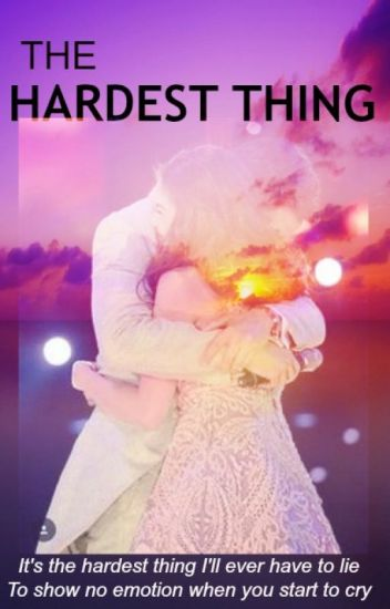 THE HARDEST THING: A Maine - Alden FanFiction [AlDub/MaiDen]