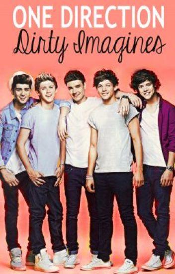 ~ Dirty One Direction Imagines ~ - Jordyn - Wattpad