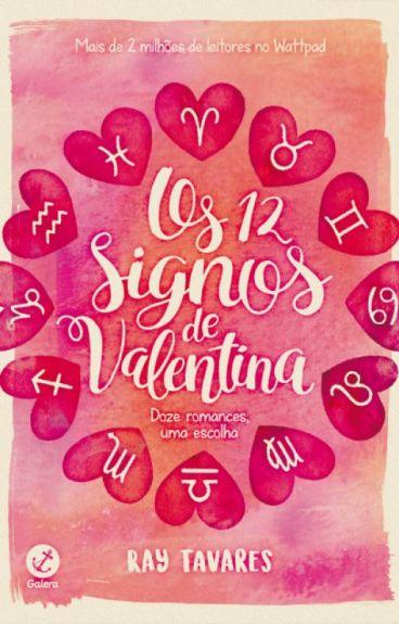 Os 12 Signos de Valentina by RassaTavares