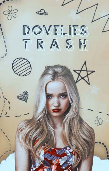 dovelies trash