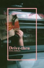 Drive-thru; Malum by morninglilac