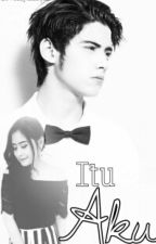 Itu Aku by frdastories