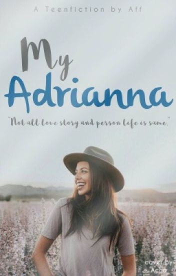 My Adrianna