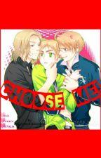 Choose Me! (Completed) by RevgirlandOtaku4life