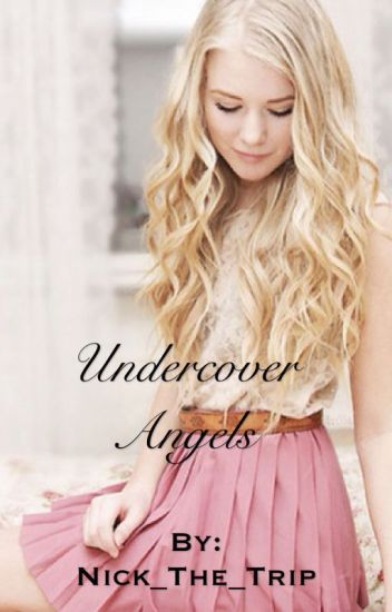 Undercover Angels