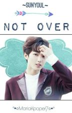 Not Over ➳ Sunyoul ||UP10TION|| by MariaKpoper7