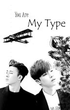 You Are My Type (BoyxBoy) by my_lovely_life