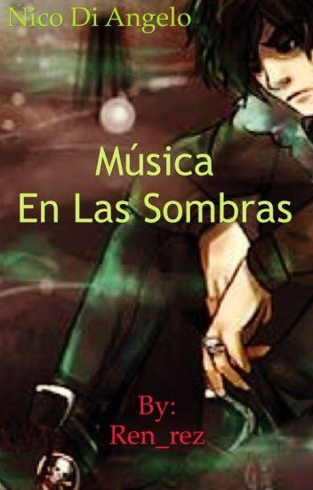 Música en las sombras (Nico Di Angelo)
