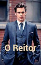 O Reitor by rayssakevillyn