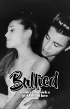 Bullied {Ariana Grande, Austin Mahone, Justin Beiber} by -ImABocaGirl-