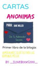 Cartas Anonimas (versión corta) by _ILOVEBOOKS2001_