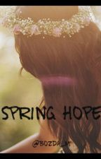 Spring Hope [book 4] by Bozda_M