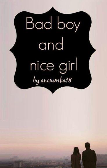 Bad boy and nice girl