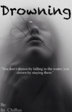 Drowning: The Malakai Story by Its_Chiffon
