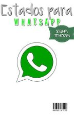 Estados para WhatsApp [Segunda temporada] by Manuela1218