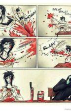 CREEPYPASTA LIFE!!!!! ROLEPLAY!!!!! by XxLovelyKilljoyxX