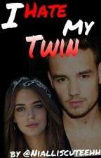 I Hate My Twin (1d fanfiction) by QueenBeaumont