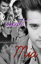 Infielmente Mia *Jortini* ~HOT~ by JorgeAndTini_Jortini